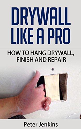 drywall-like-a-pro-how-to-hang-drywall-repair-and-finish-with-texture-how-to-drywall-like-a-professi