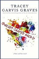 Heart-Shaped Hack (English Edition)
