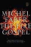The Fire Gospel (Canongate Myths)