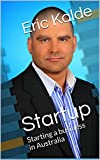 img - for Startup: Starting a business in Australia book / textbook / text book