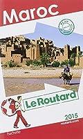 Guide du Routard Maroc 2015