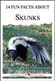 14 Fun Facts About Skunks: A 15-Minute Book (15-Minute Books 6)