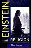 img - for Einstein and Religion: Physics and Theology book / textbook / text book