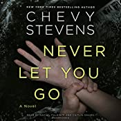 Never Let You Go | [Chevy Stevens]