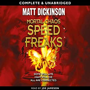 Mortal Chaos: Speed Freaks | [Matt Dickinson]