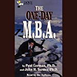 The One-Day M.B.A. | Paul Lerman#Ph.D. (Professor of Business Administration,Fairleigh Dickinson University),John H. Turner,Organizational Behavior,Montclair State,Fairleigh Dickinson Universities)