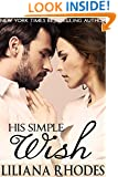 His Simple Wish (His Every Whim Book 3)