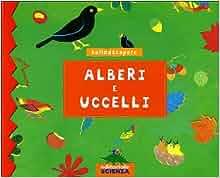 Alberi e uccelli: 9788873072744: Amazon.com: Books