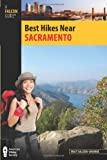 Search : Best Hikes Near Sacramento &#40;Best Hikes Near Series&#41;