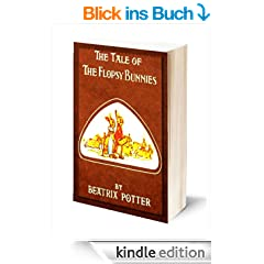 The Tale of The Flopsy Bunnies (Illustrated) (English Edition)