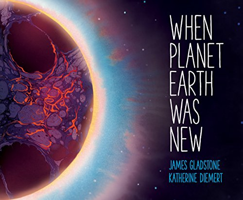 Book Cover: When Planet Earth Was New