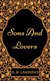 Image of Sons and Lovers: By D.H. Lawrence : Illustrated