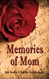 img - for Memories of Mom book / textbook / text book