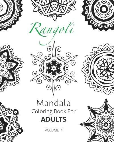 Rangoli - Mandala Coloring Book For Adults (Volume 1) [Chakrabarti, Ritoban] (Tapa Blanda)