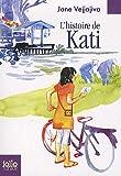 echange, troc Jane Vejjajiva - L'histoire de Kati : Le bonheur de Kati, Les secrets de la lune