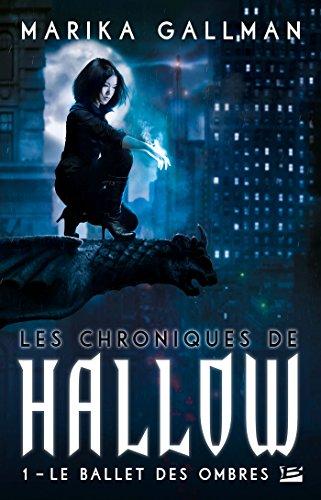 Les Chroniques de Hallow Tome 1 : Le Ballet des Ombres 51wOX1tUiDL