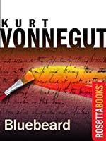Bluebeard: The Autobiography of Rabo Karabekian (1916-1988) (Kurt Vonnegut Series)