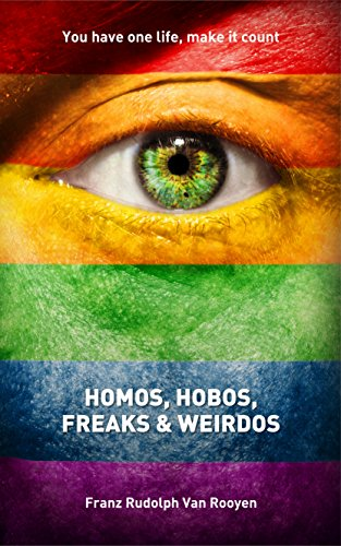 homos-hobos-freaks-and-weirdos-a-guide-on-coming-out-as-a-homosexual-overcoming-addiction-rebuilding