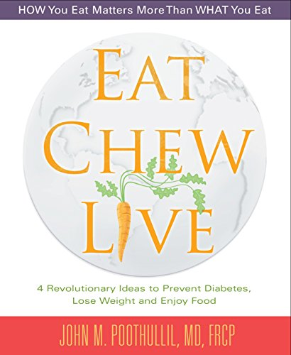 Eat,Chew, Live by Dr.JohnPoothullil ebook deal