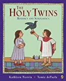 The Holy Twins: Benedict and Scholastica (0142411116) by Norris, Kathleen