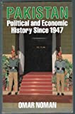 img - for Pakistan - Political and Economic History Since 1947 book / textbook / text book