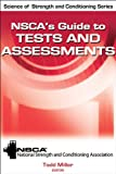 img - for NSCA's Guide to Tests and Assessments (Science of Strength and Conditioning) book / textbook / text book
