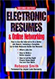 Electronic Resumes & Online Marketing,: Second Edition (Electronic Resumes & Online Networking) (1564145115) by Smith, Rebecca