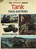 Guinness Book of Tank Facts and Feats (0900424095) by Macksey, Kenneth