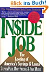 INSIDE JOB: The Looting of America's...