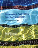 Processes, Systems, and Information: An Introduction to MIS