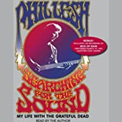 Searching for the Sound: My Life with the Grateful Dead | [Phil Lesh]