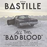 All This Bad Blood Bastille