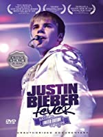 Justin Bieber - Fever: Limited Edition Unauthorized