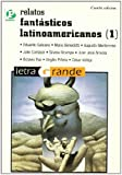img - for Relatos fantasticos latinoamericanos / Latin American Fantastic Tales (Letra Grande / Large Print) (Spanish Edition) book / textbook / text book