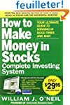 How to Make Money in Stocks: Complete...