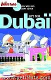 Duba� 2013 Petit Fut� (avec cartes, photos + avis des lecteurs)