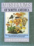 Mushrooms of North America (0316706132) by Phillips, Roger