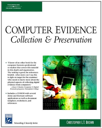 Computer Evidence: Collection & Preservation (Networking & Security)