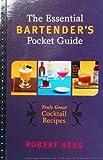 The Essential Bartender's Pocket Guide