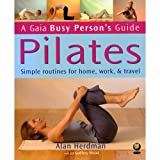 img - for Pilates: How to Keep Your Body and Mind Strong in a Hectic World (Busy Person's Guide) book / textbook / text book
