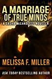 A Marriage of True Minds: A Sasha McCandless Novella (Sasha McCandless Legal Thriller) (English Edition)