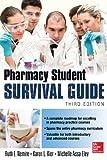 img - for Pharmacy Student Survival Guide, 3E (Nemire, Pharmacy Student Survival Guide) book / textbook / text book