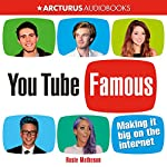 YouTube Famous: Making It Big on the Internet | Rosie Matheson