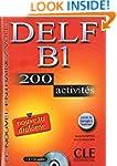 DELF B1: 200 activit�s