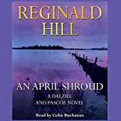 An April Shroud | [Reginald Hill]