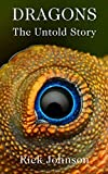 Dragons: The Untold Story (Wood Cow Chronicles Book 5)