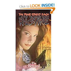 The Betrayal (Fear Street Saga Trilogy, No. 1) by R. L. Stine