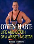 Owen Hart-Life and Death of a Wrestli...