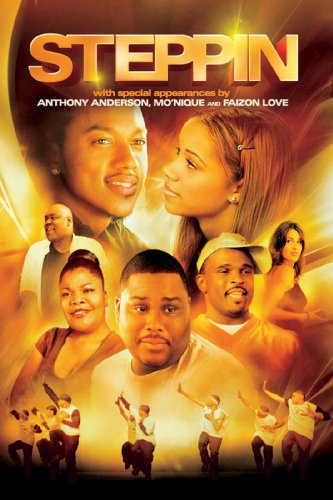 Steppin': The Movie