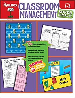Super Simple Classroom Management (Grs.1-3): The Mailbox Books Staff